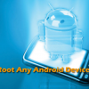 How to root any Android Phone Tablet on Jelly Bean or ICS