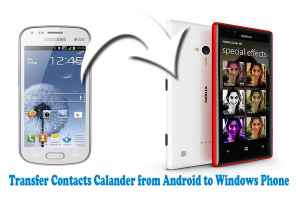 Transfer Contacts- Calender from Android to Windows Phone- Sync using Google account