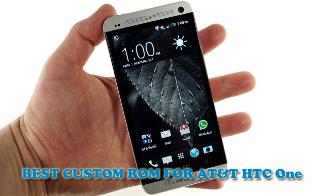 Best Custom ROM for AT&T HTC One