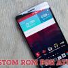 Best Custom ROM for At&T LG G3