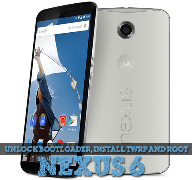 How to unlock bootloader and root Nexus 6 - Install TWRP recovery