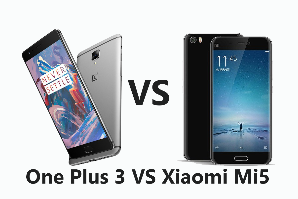 One Plus 3 Vs Xiaomi Mi5 - Comparison - budget flagship war